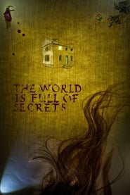 Watch The World is Full of Secrets (2018) Fmovies