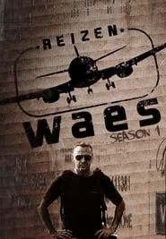 Waes' Travels: Season 1