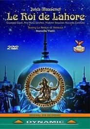 Jules Massenet: Le Roi de Lahore 2006