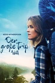 Der große Trip – Wild [2014]