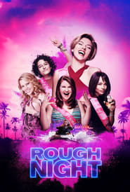 Watch Rough Night (2017) Online Free