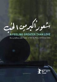 A Feeling Greater Than Love