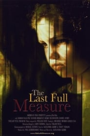The Last Full Measure (2004)
