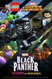 LEGO Marvel Super Heroes – Black Panther : Dangers au Wakanda sur Streamcomplet en Streaming