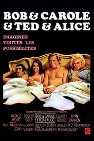 Bob et Carole et Ted et Alice 1969