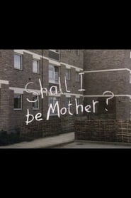 Shall I Be Mother? 1983