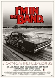 I'm in the Band – storyn om The Hellacopters (2021)