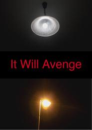 Watch It Will Avenge