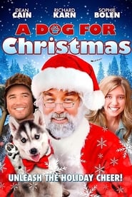 A Dog for Christmas : The Movie | Watch Movies Online