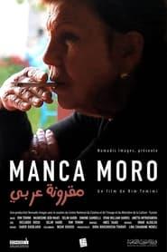 مترجم أونلاين و تحميل Manca Moro 2021 مشاهدة فيلم