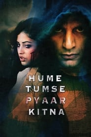 Hume Tumse Pyaar Kitna Full Movie Watch Online Free