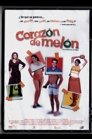 Corazón de melón 2003