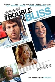 The Trouble With Bliss [2011]