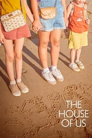 Poster The House of Us 2019