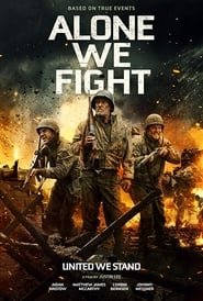 Alone We Fight (2018) Watch Online Free