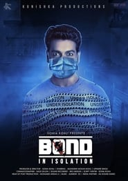 Watch Bond – In Isolation (2021)