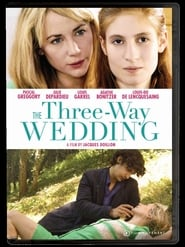 The Three Way Wedding