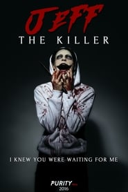Jeff the Killer: The Movie
