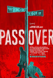 Pass Over (2018) Full Movie