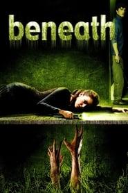 Beneath (2007) online ελληνικοί υπότιτλοι