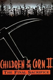 Children of the Corn II: The Final Sacrifice (1993) Netflix HD 1080p