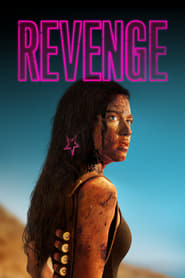 Revenge (2018) Full Movie Watch Online Free