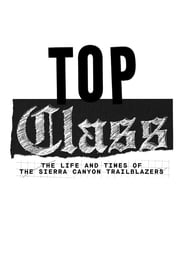 Top Class: The Life and Times of the Sierra Canyon Trailblazers - Season 1
