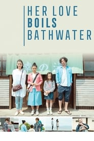 'Her Love Boils Bathwater (2016)