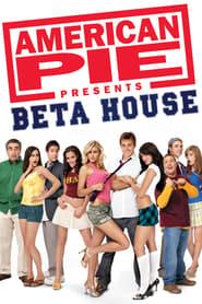 아메리칸 파이: 기숙사 소동 (2007) American Pie Presents: Beta House