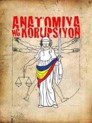 Anatomiya Ng Korupsiyon (2011) Full Pinoy Movie