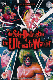 WWE: The Self Destruction of the Ultimate Warrior (2005)