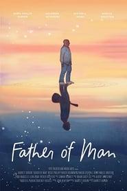 مشاهدة فيلم Father of Man مترجم