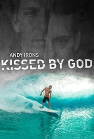 Andy Irons: Kissed by God (2018)