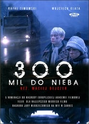 300 Miles to Heaven Filme HD online