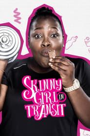 Skinny Girl in Transit