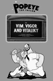 Vim, Vigor and Vitaliky 1936