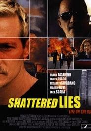 Shattered Lies 2002