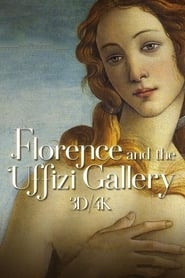 Florence and the Uffizi Gallery 3D/4K