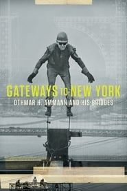 Gateways to New York: Othmar H. Ammann and his bridges 2019