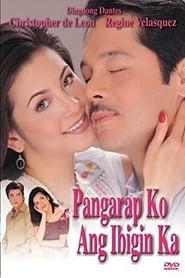 Watch Pangarap Ko Ang Ibigin Ka (2003)