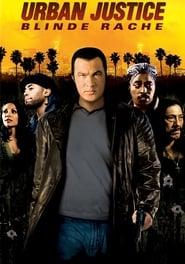 Urban Justice – Blinde Rache (2007)