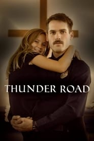 Thunder Road Full Movie