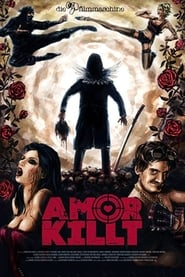 Amor killt (2016)