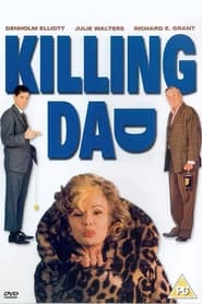 Killing Dad (Or How to Love Your Mother) (1989)