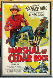 Marshal of Cedar Rock poster