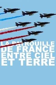 La Patrouille De France Entre Ciel Et Terre 2018