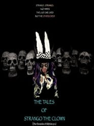 The Tales of Strango the Clown (The Chronicles of Gillygutz) (2020) Watch Online Free