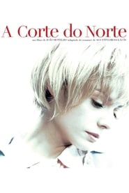 A Corte do Norte movie