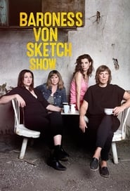 Baroness von Sketch Show: Season 2
