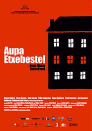 Aupa Etxebeste! (2005)